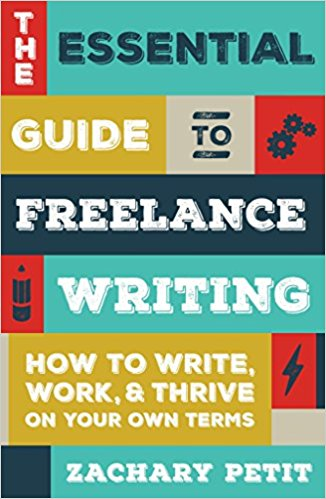 The Essential Guide to Freelance Writing