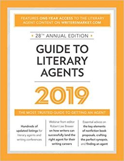 Guide to Literary Agents 2019 The Most Trusted Guide to Getting Published