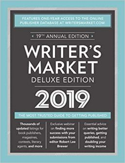 Writer's Market Deluxe Edition 2019 The Most Trusted Guide to Getting Published